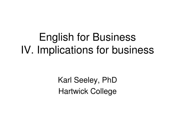english for business iv implications for business n.