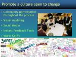 promote a culture open to change