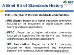 a brief bit of standards history
