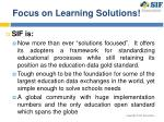 focus on learning solutions