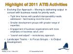 highlight of 2011 atis activities