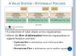 a value system externally focused