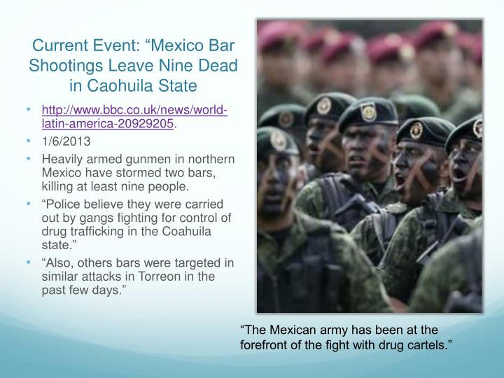 """Current Event: """"Mexico Bar Shootings Leave Nine Dead in"""