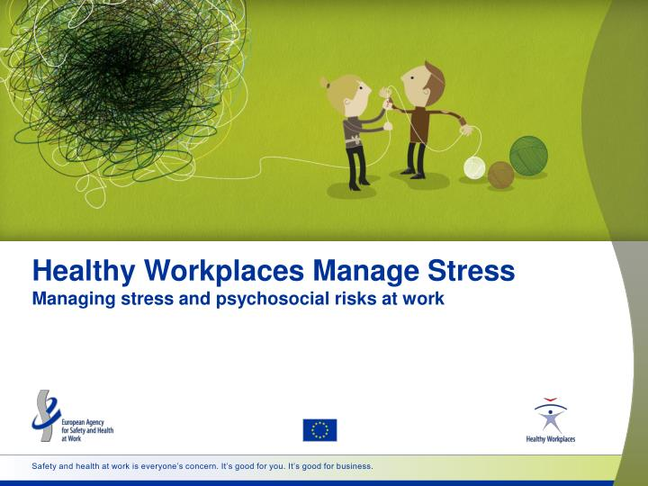 healthy workplaces manage stress managing stress and psychosocial risks at work n.