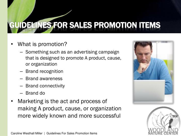 GUIDELINES FOR SALES PROMOTION ITEMS