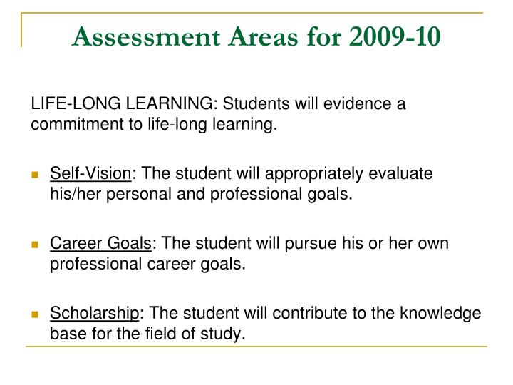 Assessment Areas for 2009-10