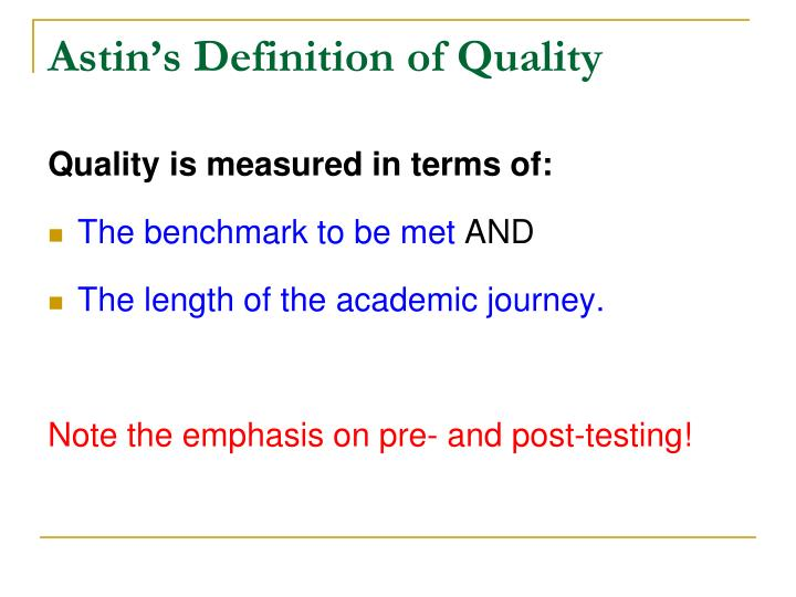 Astin's Definition of Quality