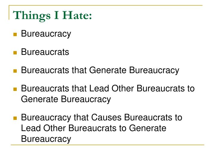 Things I Hate: