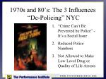 1970s and 80 s the 3 influences de policing nyc
