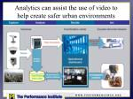 analytics can assist the use of video to help create safer urban environments