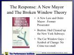 the response a new mayor and the broken window theory
