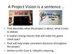 a project vision is a sentence
