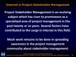 interest in project stakeholder management