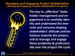managing and engaging project stakeholders managing engaging project stakeholders properly