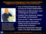 managing and engaging project stakeholders neglect by project managers and practitioners
