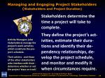 managing and engaging project stakeholders stakeholders and project duration
