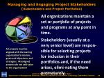 managing and engaging project stakeholders stakeholders and project portfolios