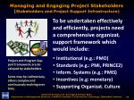 managing and engaging project stakeholders stakeholders and project support infrastructure