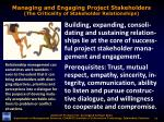 managing and engaging project stakeholders the criticality of stakeholder relationships