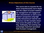prime objectives of this course