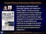 project primary secondary stakeholders