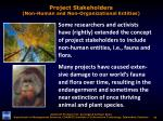 project stakeholders non human and non organizational entities