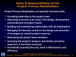 roles responsibilities of the project primary stakeholders