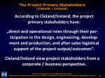 the project primary stakeholders cleland ireland