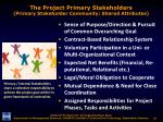 the project primary stakeholders primary stakeholder community shared attributes
