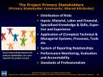 the project primary stakeholders primary stakeholder community shared attributes1