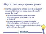 step 2 does change represent growth1