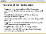 features of the road module