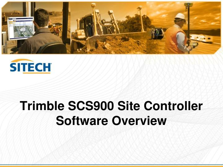 trimble scs900 site controller software overview n.