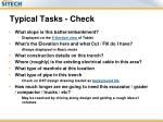 typical tasks check