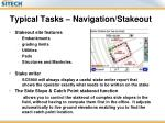 typical tasks navigation stakeout