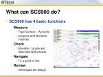 what can scs900 do