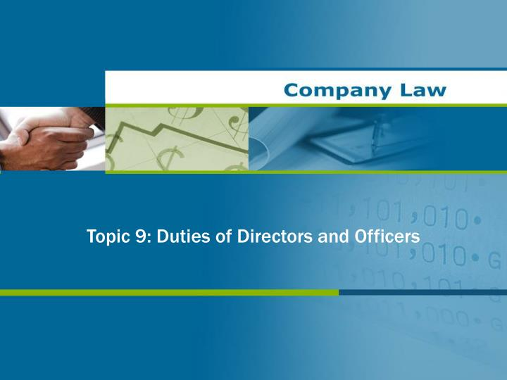 topic 9 duties of directors and officers n.