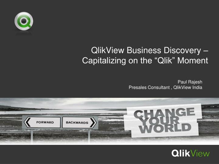 qlikview business discovery capitalizing on the qlik moment n.