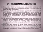 21 recommendations