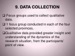 9 data collection