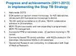progress and achievements 2011 2013 in implementing the stop tb strategy