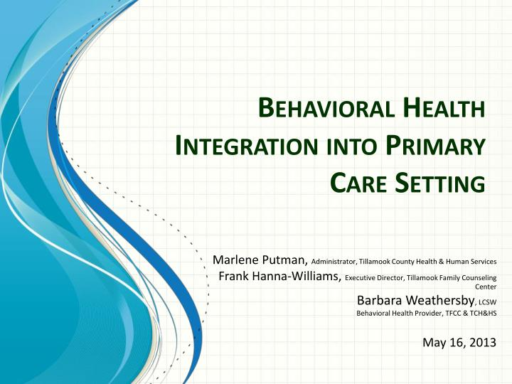 behavioral health integration into primary care setting n.