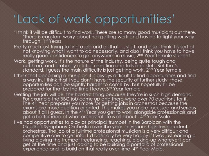 'Lack of work opportunities'