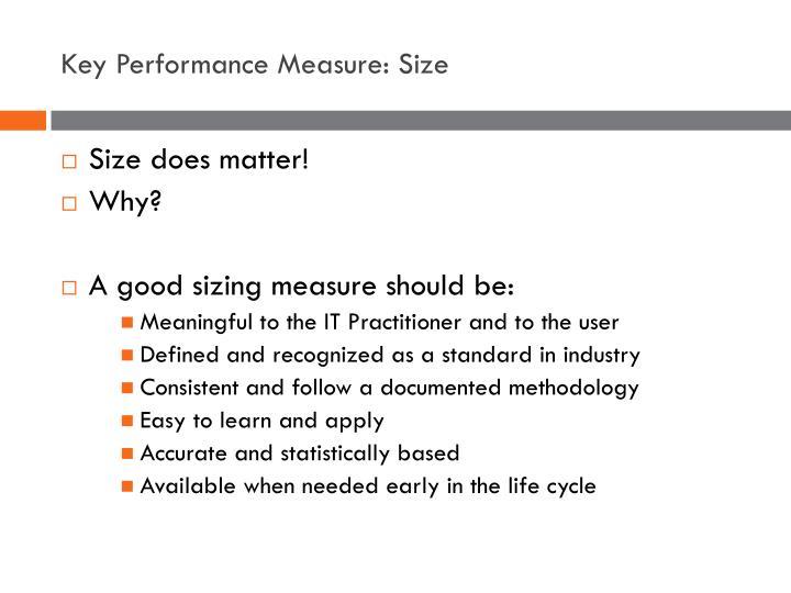 Key Performance Measure: Size