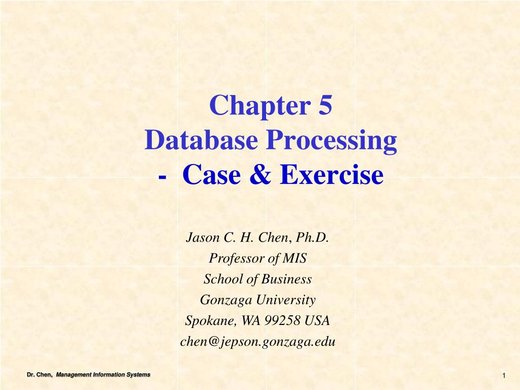 Ppt - Chapter 5 Database Processing