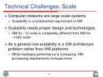 technical challenges scale