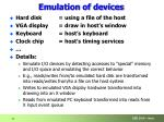 emulation of devices