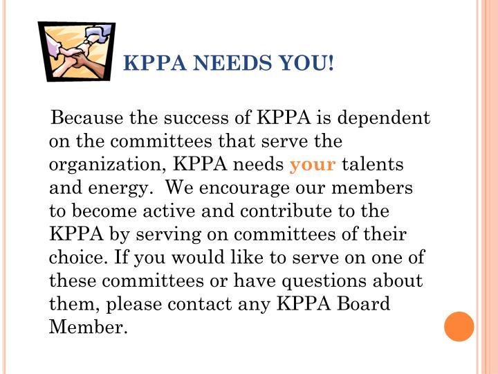 KPPA NEEDS YOU!