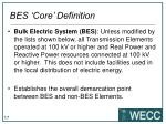 bes core definition