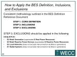 how to apply the bes definition inclusions and exclusions